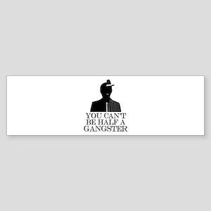 Boardwalk Empire: Half Gangsta Bumper Sticker
