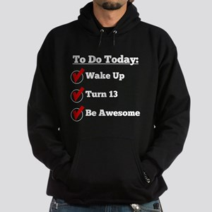 13th Birthday Checklist Hoodie
