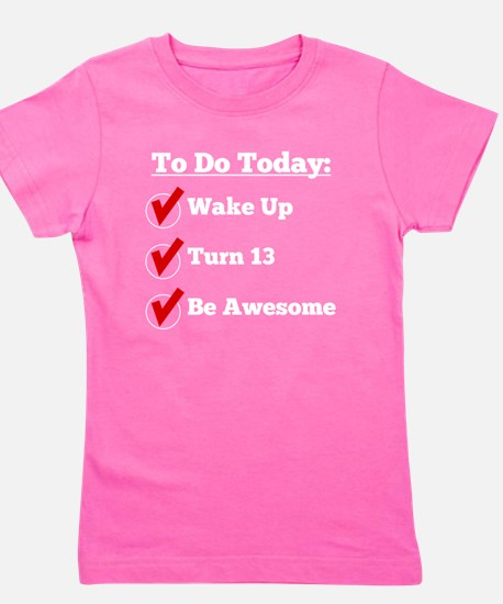 13th Birthday Checklist Girl's Tee