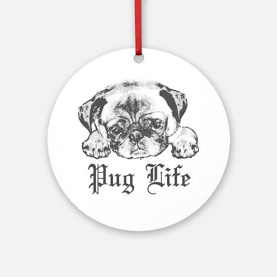 Pug Life 2 Ornament (Round)