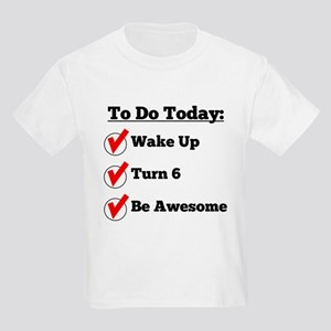 6th Birthday Checklist T-Shirt