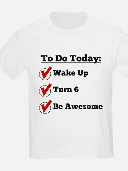 6th Birthday Checklist T-Shirt