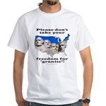 Precious Freedom White T-Shirt
