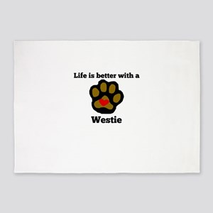 Life Is Better With A Westie 5'x7'Area Rug