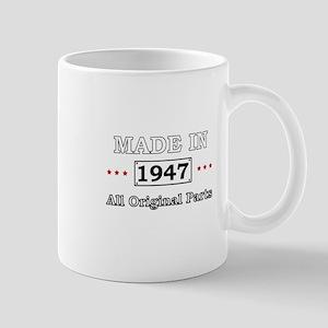 Made in 1947 All Original Parts Mugs
