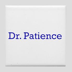 Dr. Patience Tile Coaster