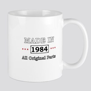 Made in 1984 - All Original Parts Mugs