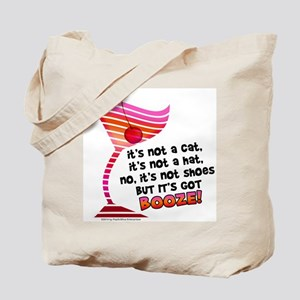 But it's got BOOZE! Tote Bag