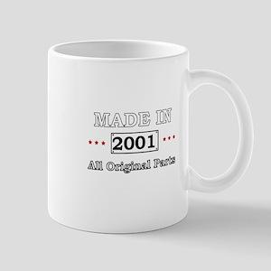 Made in 2001 - All Original Parts Mugs