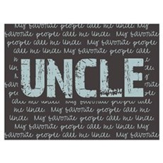 My Favorite People Call Me UNCLE Poster