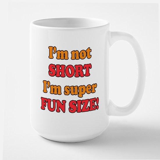 Funny Saying - I'm Not Short, Mugs