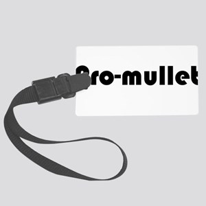 Pro-Mullet Large Luggage Tag