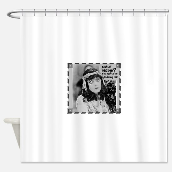 No Bacon, We Cry Shower Curtain