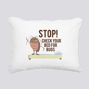 Stop! Check For Bed Bugs Rectangular Canvas Pillow