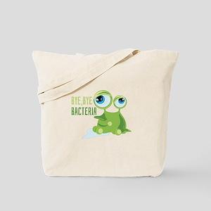 Bye Bye Bacteria Tote Bag