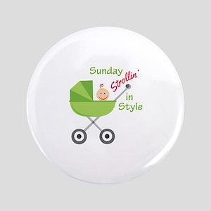 Strollin In Style Button