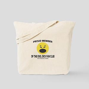 Evel Dick Fan Club Tote Bag