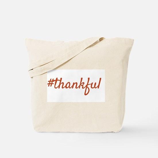 #thankful Tote Bag