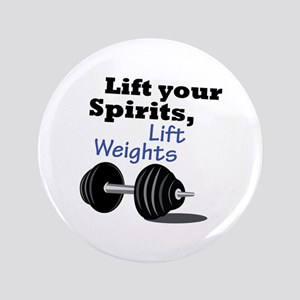 Lift Your Spirits Button
