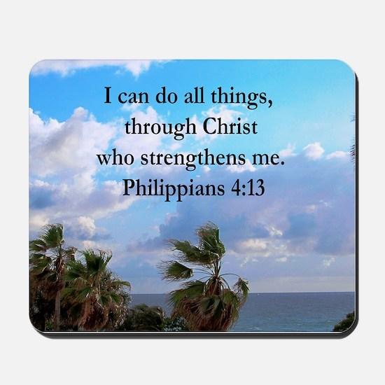 PHILIPPIANS 4:13 Mousepad