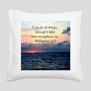 PHILIPPIANS 4:13 Square Canvas Pillow