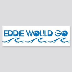 Surfer Slang: Eddie Would Go Bumper Sticker