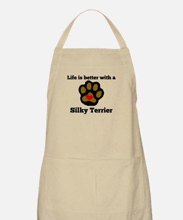 Life Is Better With A Silky Terrier Apron