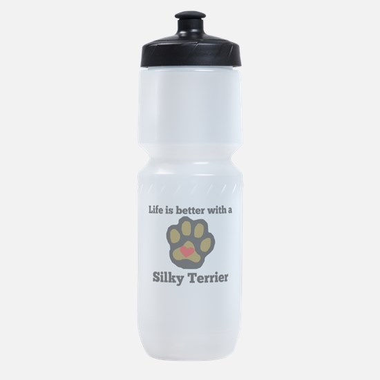 Life Is Better With A Silky Terrier Sports Bottle