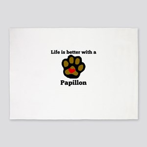 Life Is Better With A Papillon 5'x7'Area Rug