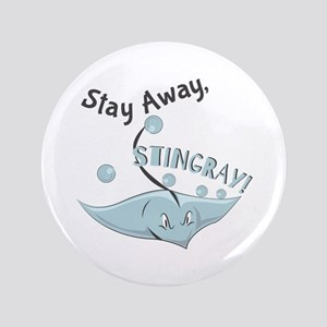 Stay Away,Stingray! Button