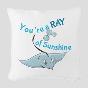 You're A Ray Of Sunshine Woven Throw Pillow