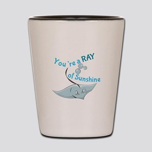 You're A Ray Of Sunshine Shot Glass