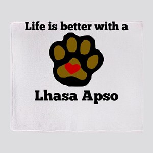 Life Is Better With A Lhasa Apso Throw Blanket