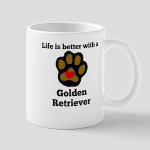 Life Is Better With A Golden Retriever Mugs