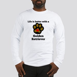 Life Is Better With A Golden Retriever Long Sleeve