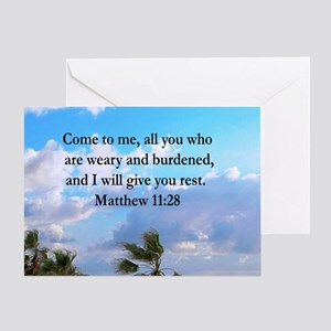 MATTHEW 11:28 Greeting Card