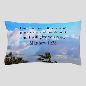 MATTHEW 11:28 Pillow Case