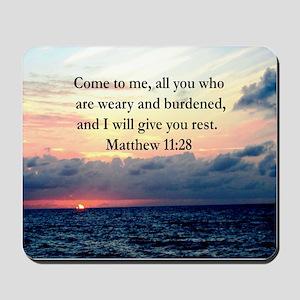 MATTHEW 11:28 Mousepad