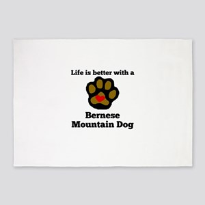 Life Is Better With A Bernese Mountain Dog 5'x7'Ar
