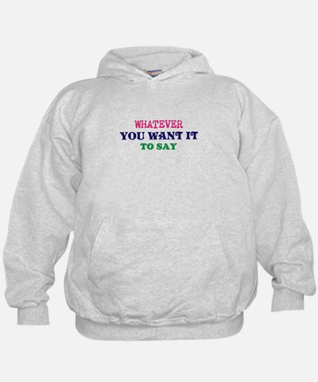 Multi-Color/Font Make Your Own Saying/ Hoodie