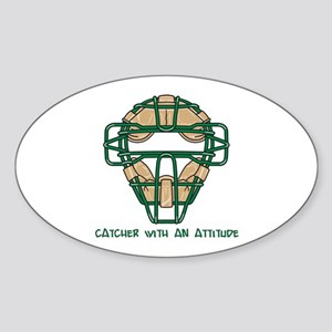 Catcher with an Attitude Sticker (Oval)