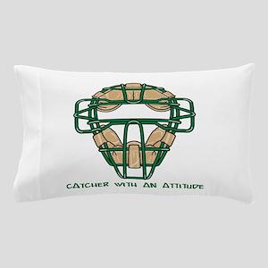 Catcher with an Attitude Pillow Case