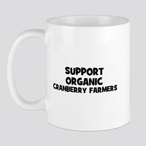 support organic cranberry far Mug