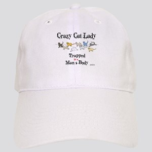 Crazy Cat Lady Trapped in a Man's Body Baseball Ca