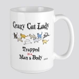 Crazy Cat Lady Trapped in a Man's Body Mugs
