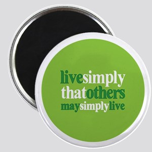 Live simply that others may s Magnet