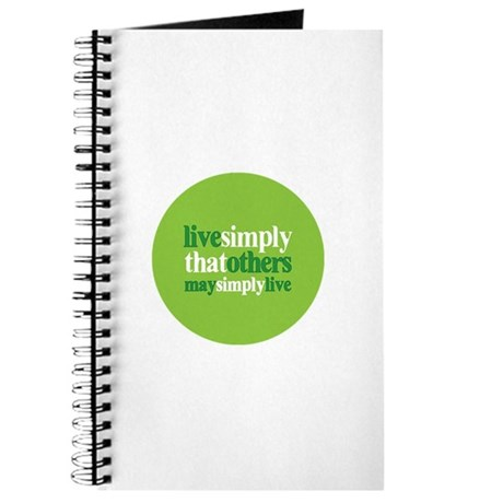 Live simply that others may s Journal
