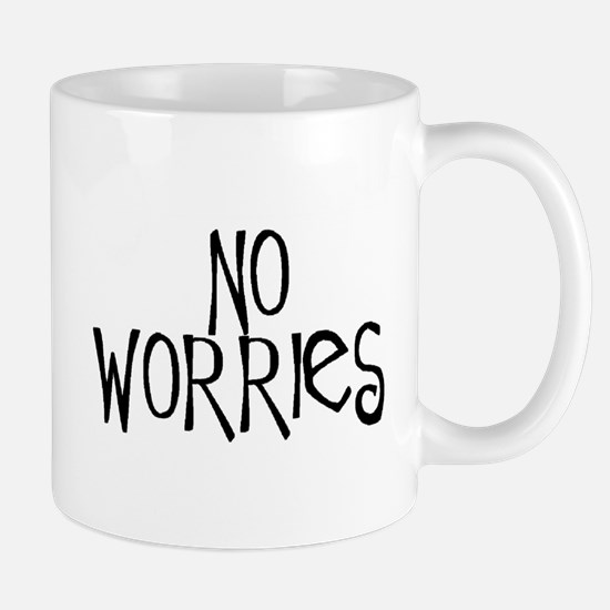 no worries Mug