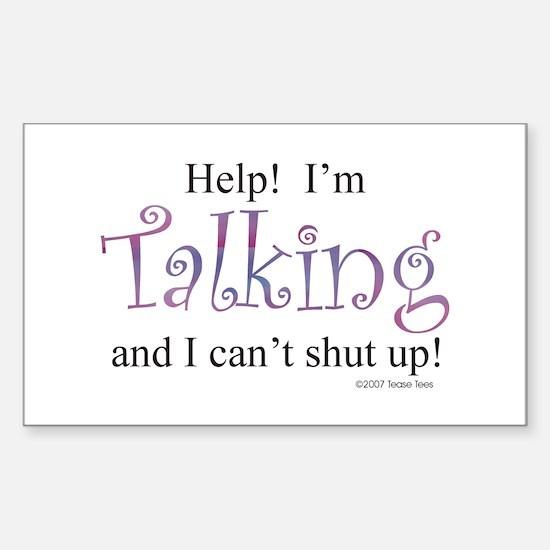 Help! I'm talking... Sticker (Rectangle)