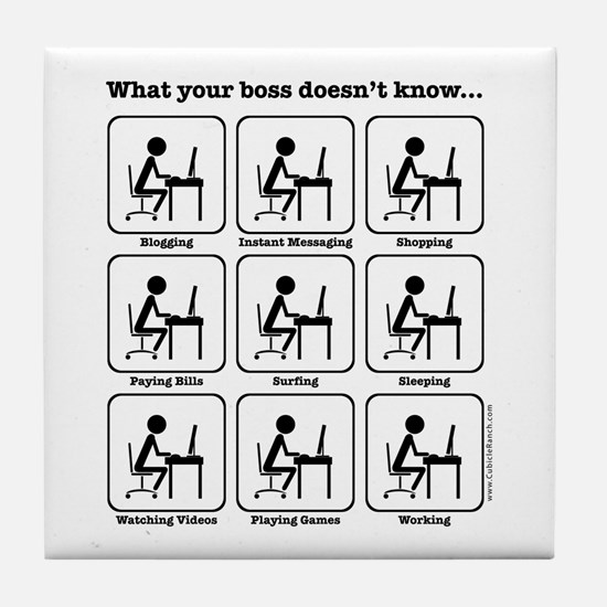 What your boss doesn't know Tile Coaster